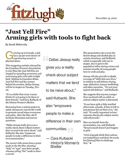 """Just Yell Fire"""