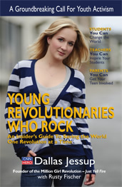 Young Revolutionaries Who Rock by Dallas Jessup